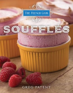 Author Greg Patent makes a stunning case for the art of sure-fire souffle artistry, matched with lovely photographs by Kelly Gorham.